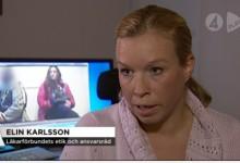 Elin Karlsson medverkade i ett nyhetsinslag på TV4 och redogjorde för Läkarförbundets ståndpunkter.